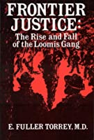 Frontier Justice 0932052916 Book Cover