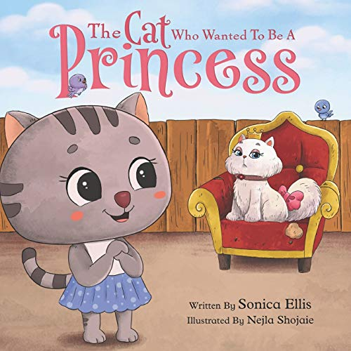 The Cat Who Wanted To Be A Princess