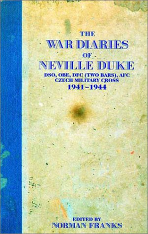 The War Diaries of Neville Duke