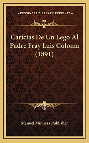 Caricias de Un Lego Al Padre Fray Luis Coloma (1891