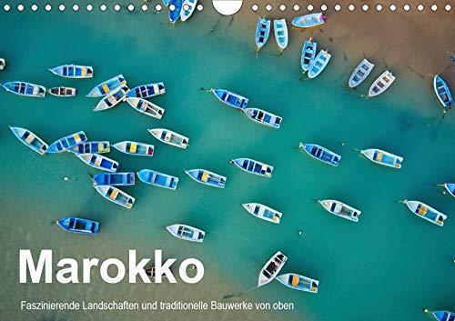 Marokko - Faszinierende Landschaften und traditionelle Bauwerke von oben (Wandkalender 2020 DIN A4 quer): Luftbildaufnahmen von Marokko (Monatskalender, 14 Seiten )
