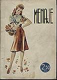 MENAJE. REVISTA MENSUAL PARA LA MUJER Y EL HOGAR. N. 149. MAYO 1943. AÑO XIII. LA MISION DE LA MUJER.