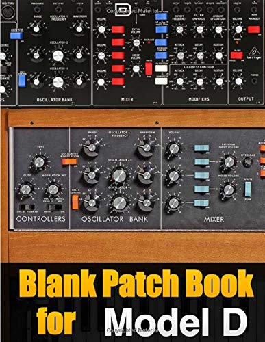 Blank Patch Book for Model D : Blank Patch Sheets Notebook Moog Model D Behringer | 8,5' x 11' A4 Large Notebook , 134 Pages | Very Useful | Convenient to keep your favorite patches in one book
