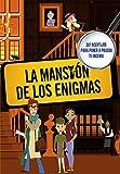 La mansión de los enigmas (No ficción ilustrados)