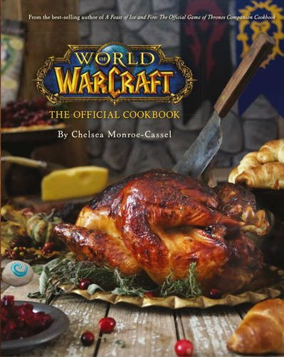Monroe Cassel, C: World of Warcraft the Official Cookbook