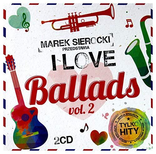 Whitney Houston / Celine Dion / Patrick Swayze: Marek Sierocki Przedstawia: I Love Ballads vol. 2 [2CD]