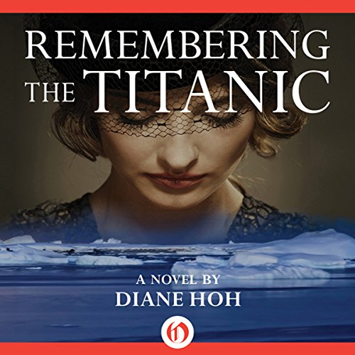 Remembering the Titanic audiobook cover art