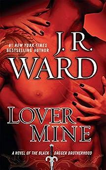 [J.R. Ward]のLover Mine (Black Dagger Brotherhood, Book 8)