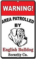 アルミニウム金属看板おもしろい警告領域が英語のブルドッグによってパトロールされました