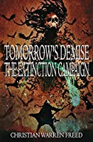 Tomorrow's Demise: The Extinction Campaign: The Extinction Campaign