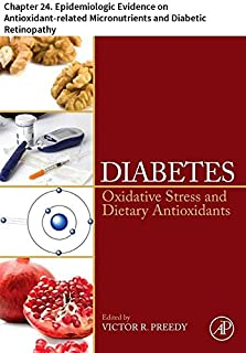 Diabetes: Chapter 24. Epidemiologic Evidence on Antioxidant-related Micronutrients and Diabetic Retinopathy
