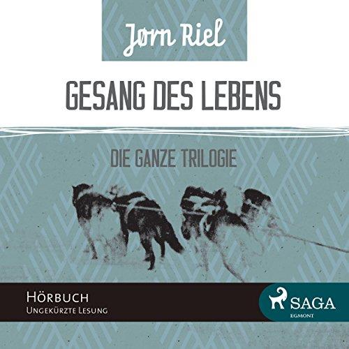 Gesang des Lebens     Die ganze Trilogie              By:                                                                                                                                 Jørn Riel                               Narrated by:                                                                                                                                 Samy Andersen                      Length: 16 hrs and 24 mins     1 rating     Overall 5.0