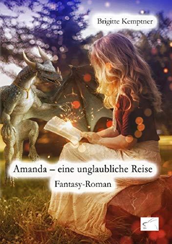 Amanda – eine unglaubliche Reise: Fantasy-Roman (German Edition)