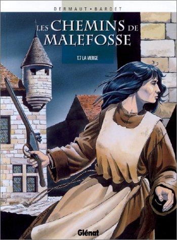 Les Chemins de Malefosse, tome 7