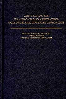 Arbitration 2008 (Arbitration Proceedings of the Annual Meeting of the National Academy of Arbitrators) (National Academy of Arbitrators: Proceedings of the Annual M)