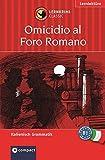 Tod auf dem Forum Romanum. Compact Lernkrimi. Lernziel Italienisch Grammatik.