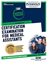 Certification Examination for Medical Assistants (Admission Test Series)