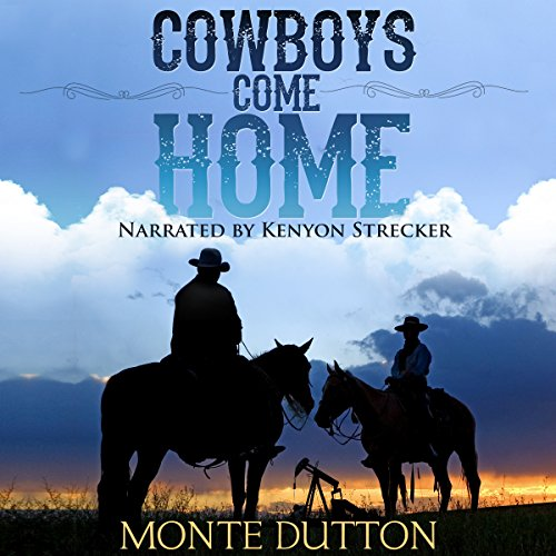 Cowboys Come Home                   By:                                                                                                                                 Monte Dutton                               Narrated by:                                                                                                                                 Kenyon Strecker                      Length: 9 hrs and 11 mins     Not rated yet     Overall 0.0