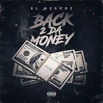 Back 2 Da Money