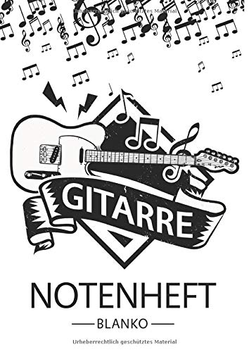 Gitarre Notenheft Blanko: Notenheft DIN A4 Mit 110 Seiten - Notenpapier für Kinder und Erwachsene, Notenblock, Musikheft, Notenbuch, Notenblätter - Motiv: Gitarre Musik Noten Vintage