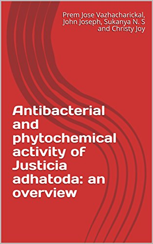 Antibacterial and phytochemical activity of Justicia adhatoda: an overview (English Edition)