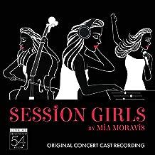 Session Girls Original Concert Cast Recording Live at Feinstein's/54 Below