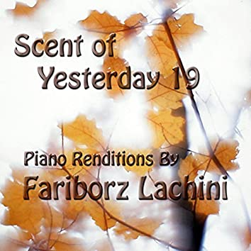 Scent of Yesterday 19