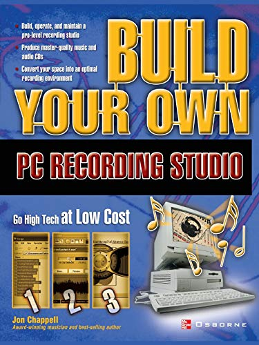 Chappell, J: Build Your Own PC Recording Studio