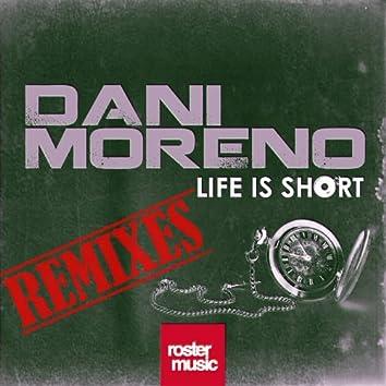 Life Is Short (Remixes)