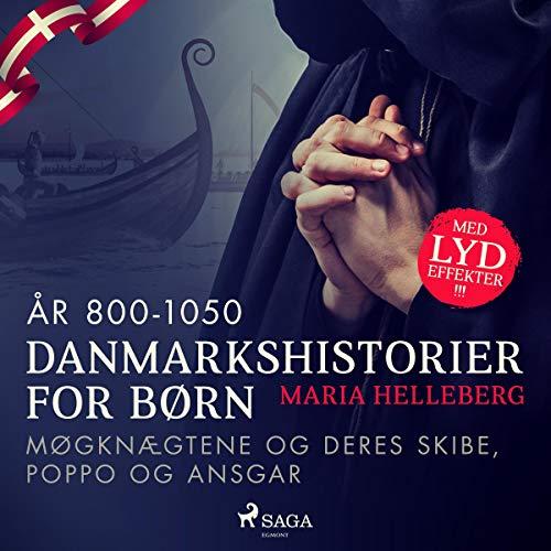 Møgknægtene og deres skibe, Poppo og Ansgar Titelbild