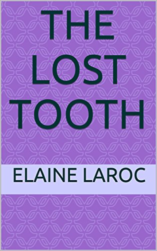 The Lost Tooth (English Edition)