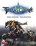 Titansgrave - Die Asche Valkanas: Eine Abenteuerserie für Fantasy AGE