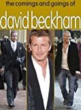 The Comings and Goings of David Beckham (2005-08-25)