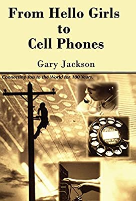 From Hello Girls to Cell Phones