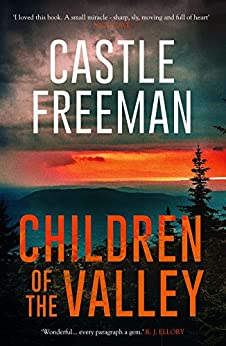 Children of the Valley (Lucian Wing Book 3) by [Castle Freeman]