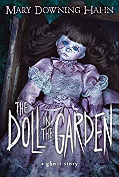 The Doll in the Garden: A Ghost Story by [Mary Downing Hahn]