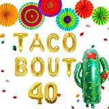 LaVenty 8 PCS Gold Taco Bout 40 Balloons Nacho Average forty Balloon Fiesta 40th Birthday Decoration Taco Birthday Party Decoration Taco Party Decor