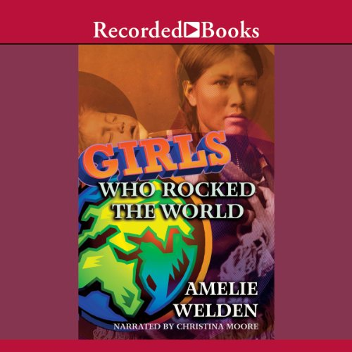 Girls Who Rocked the World audiobook cover art