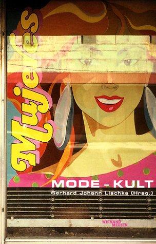 Mode - Kult