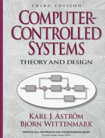 Download Computer-Controlled Systems: Theory and Design (3rd Edition) (Prentice Hall Information and System Sciences Series) 0133148998