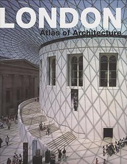 London: Atlas of Architecture