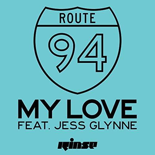 Route 94 feat. Jess Glynne