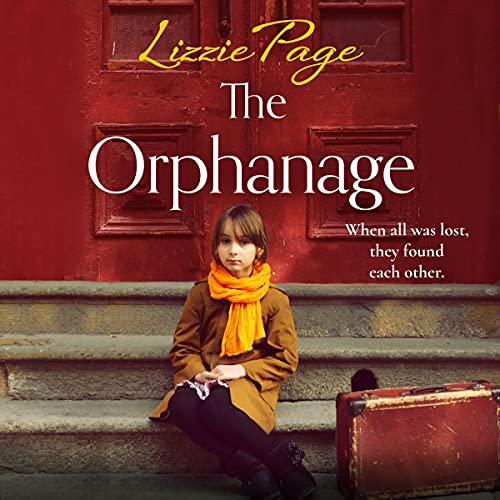 The Orphanage Audiobook By Lizzie Page cover art