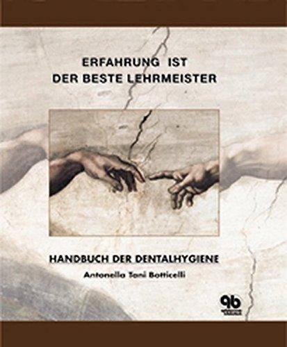 Handbuch der Dentalhygiene: Erfahrung ist der beste Lehrmeister