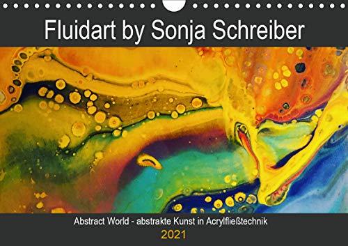 Abstract World - abstrakte Kunst in Acrylfließtechnik (Wandkalender 2021 DIN A4 quer)