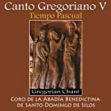 Canto Gregoriano V, Tiempo Pascual - Gregorian Chant