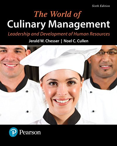 The World of Culinary Management: Leadership and Development of Human Resources (6th Edition) (What's New in Culinary & Hospitality) -  Jerald W. Chesser, Paperback