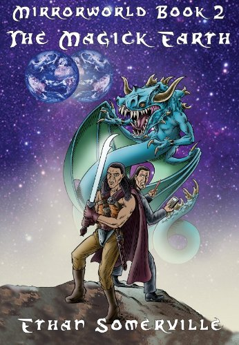Mirrorworld Book 2 - The Magick Earth (English Edition)