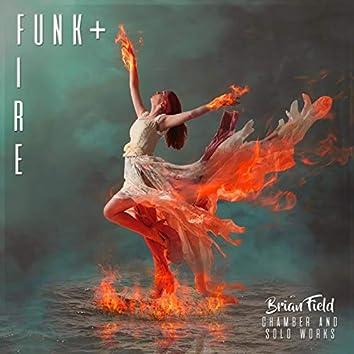 Funk & Fire