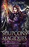 Vegas Paranormal, tome 5 : Soupçons magiques par C. C. Mahon